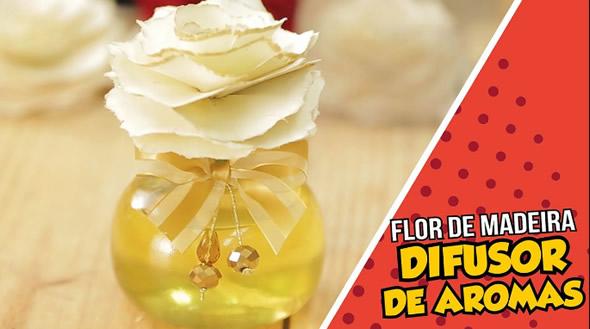 Aromatizador Caseiro Flor de Madeira com Peter Paiva